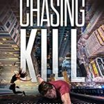 [PDF] [EPUB] Chasing Kill (Chase Wen Thriller) Download