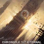 [PDF] [EPUB] Chronicle of the Eternal: Volume 1 Download