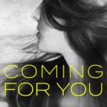[PDF] [EPUB] Coming for You (#2 Amelia Kellaway) Download