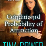 [PDF] [EPUB] Conditional Probability of Attraction (Outlier Prophecies #2) Download