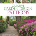 [PDF] [EPUB] Creative Garden Design: Patterns: Inspiring Ideas for Creating Mood, Proportion, and Scale for Every Landscape Download