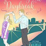 [PDF] [EPUB] Dancing at Daybreak  (Urban Farm Fresh Romance #7) Download