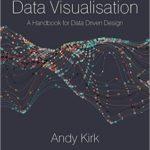 [PDF] [EPUB] Data Visualisation: A Handbook for Data Driven Design Download