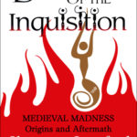[PDF] [EPUB] Daughters of the Inquisition: Medieval Madness: Origins and Aftermath Download