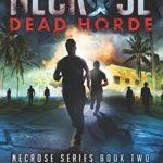 [PDF] [EPUB] Dead Horde: Necrose Series Book Two Download