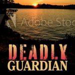 [PDF] [EPUB] Deadly Guardian Download