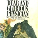 [PDF] [EPUB] Dear and Glorious Physician Download