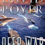 [PDF] [EPUB] Deep War: The War with China and North Korea—The Nuclear Precipice (Dan Lenson #18) Download