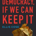 [PDF] [EPUB] Democracy, If We Can Keep It: The ACLU's 100-Year Fight for Rights in America Download