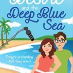 [PDF] [EPUB] Desire and the Deep Blue Sea (Love Unscripted, #1) Download