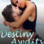 [PDF] [EPUB] Destiny Awaits (A Reckless Romance Series, #1) Download
