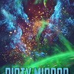 [PDF] [EPUB] Dirty Mirror (Justice Keepers Saga Book 6) Download