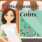 [PDF] [EPUB] Disappearing Coins (A Parlor Tricks Mystery Book, #2) Download