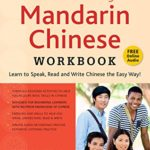 [PDF] [EPUB] Elementary Mandarin Chinese Workbook: Learn to Speak, Read and Write Chinese the Easy Way! (Companion Audio) Download