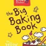 [PDF] [EPUB] Ella's Kitchen: The Big Baking Book Download