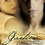 [PDF] [EPUB] From Dream To Destiny (Gastien, #2) Download