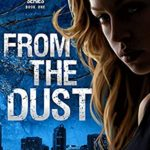 [PDF] [EPUB] From the Dust: A Dystopian Novel (Ember Society #1) Download