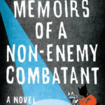 [PDF] [EPUB] From the Memoirs of a Non-Enemy Combatant Download