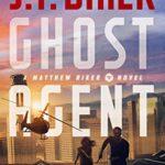[PDF] [EPUB] Ghost Agent (Matthew Riker Book 2) Download