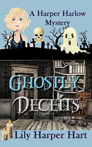 [PDF] [EPUB] Ghostly Deceits (A Harper Harlow Mystery #3) Download by Lily Harper Hart