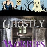 [PDF] [EPUB] Ghostly Worries (A Harper Harlow Mystery #4) Download