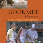 [PDF] [EPUB] Gourmet Getaways: 50 Top Spots to Cook and Learn Download