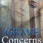 [PDF] [EPUB] Grave Concerns (A Maddie Graves Mystery #5) Download