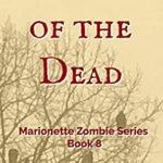 [PDF] [EPUB] Harvest of the Dead: Marionette Zombie Series Book 8 Download