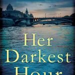 [PDF] [EPUB] Her Darkest Hour: Beautiful and heartbreaking World War 2 historical fiction Download