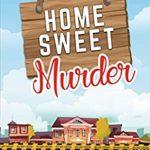 [PDF] [EPUB] Home Sweet Murder (An Allegra Mitchells Mystery Book 1) Download