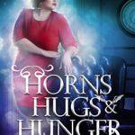 [PDF] [EPUB] Horns, Hugs, and Hunger (Gods and Demons, #3) Download