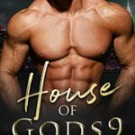 [PDF] [EPUB] House Of Gods 9: The Final Chapter (Demigods Of New York Paranormal Romance Series) Download