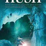 [PDF] [EPUB] Hush (Dragon Apocalypse, #2) Download