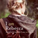 [PDF] [EPUB] I Am Rebecca (I Am Not Esther, #2) Download