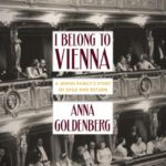 [PDF] [EPUB] I belong to Vienna: A Jewish family's story of exile and return Download