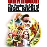 [PDF] [EPUB] Into the Unknown: The Fantastic Life of Nigel Kneale (Revised and Updated) Download