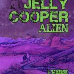 [PDF] [EPUB] Jelly Cooper: Alien Download