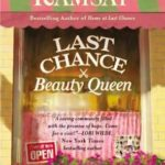 [PDF] [EPUB] Last Chance Beauty Queen (Last Chance, #3) Download