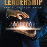 [PDF] [EPUB] Leadership: Habits Of A Great Leader Download