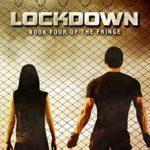 [PDF] [EPUB] Lockdown (The Fringe, #4) Download
