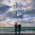 [PDF] [EPUB] Maybe One Day Download