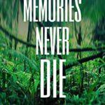 [PDF] [EPUB] Memories Never Die Download