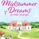 [PDF] [EPUB] Midsummer Dreams at Mill Grange Download