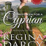 [PDF] [EPUB] Mistaken for a cyprian (Runaway Regency Brides Book 3) Download