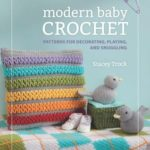 [PDF] [EPUB] Modern Baby Crochet: Patterns for Decorating, Playing, and Snuggling Download