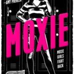 [PDF] [EPUB] Moxie Download