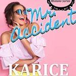[PDF] [EPUB] Mr. Accident (Mr. Mistake Series Book 2) Download