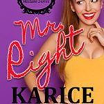 [PDF] [EPUB] Mr. Right: An Enemies to Lovers Romance (Mr. Mistake Series Book 4) Download