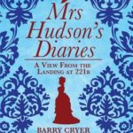 [PDF] [EPUB] Mrs Hudson's Diaries: A View from the Landing at 221b Download