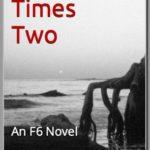[PDF] [EPUB] Murder Times Two (An F6 Novel, #2) Download